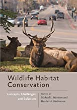 Wildlife Habitat Conservation: Concepts, Challenges, and Solutions (Wildlife Management and Conservation)