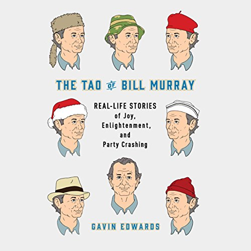 The Tao of Bill Murray audiobook cover art