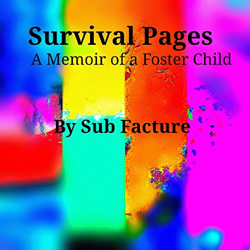 Survival Pages: A Memoir of a Foster Child  By  cover art