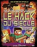Minecraft : Le Hack du siècle Tome 2 - Bande dessinée jeunesse humour - Dès 10 ans (02)