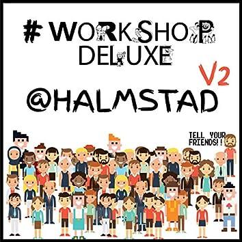 Workshop Deluxe Halmstad V2 2018