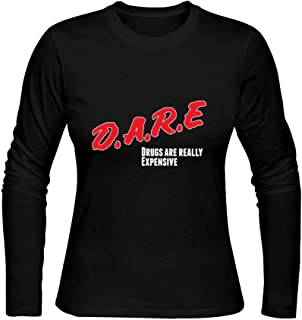 LIN'S Women's Long Sleeve Tees-Vintage Dare Drugs are Really Expensive