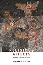 Religious Affects by Donovan O. Schaefer (2015-11-13)