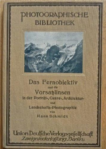 Das Fernobjektiv und die Vorsatzlinsen in der Porträt-, Genre, Architektur- und Landschafts-Photographie.