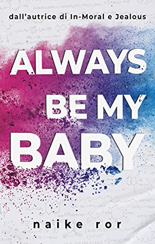 Always be my Baby (Italian Edition)
