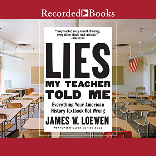 Lies My Teacher Told Me, 2nd Edition audiobook cover art