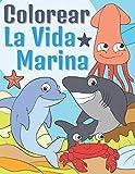 La Vida Marina Colorear: Libro de Colorear Animales Marinos para Niños 3-9 Años   Adorables Criaturas Marinas