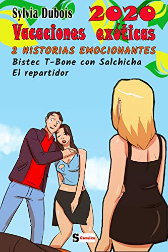 Vacaciones Exóticas 2020 : 2 historias emocionantes (Spanish S Comics)