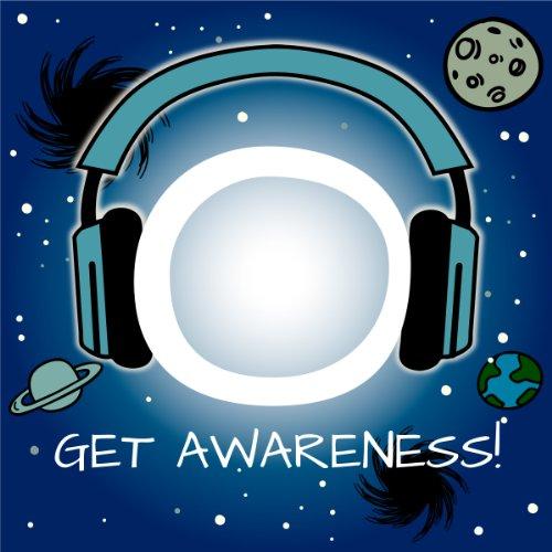 Get Awareness! Kosmisches Bewusstsein erfahren mit Hypnose Titelbild