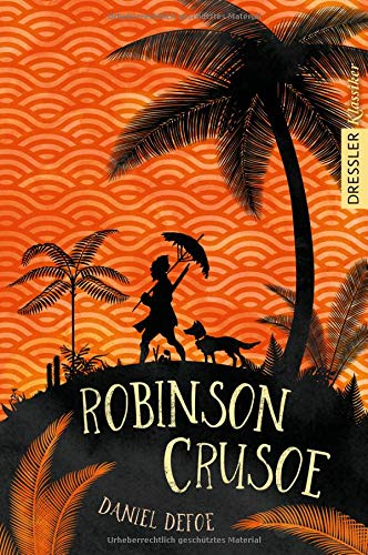 Robinson Crusoe (Dressler Klassiker)