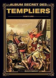 « Album secret des templiers », Thierry P.F. Leroy