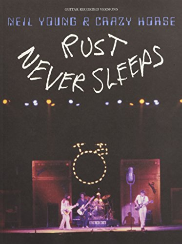 Rust Never Sleeps: Noten für Gitarre (Guitar Recorded Versions)