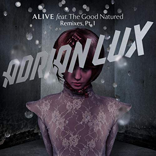 Adrian Lux feat. The Good Natured