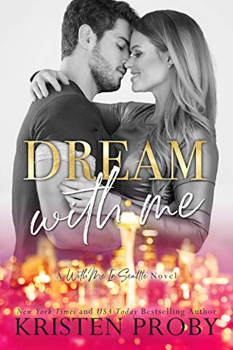 Dream With Me (With Me In Seattle - The O'Callaghans Book 1) (English Edition)
