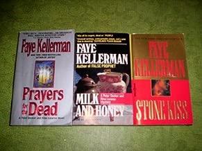 Faye Kellerman - (Set of 3) - Not a Box Set (Prayers for the Dead - Milk and Honey - Stone Kiss)