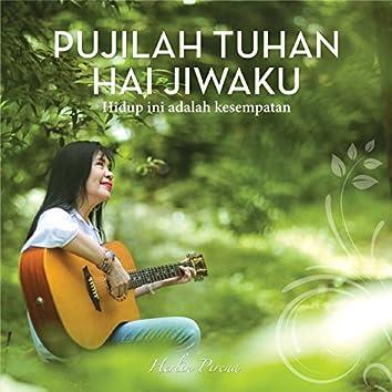 Pujilah Tuhan Hai Jiwaku