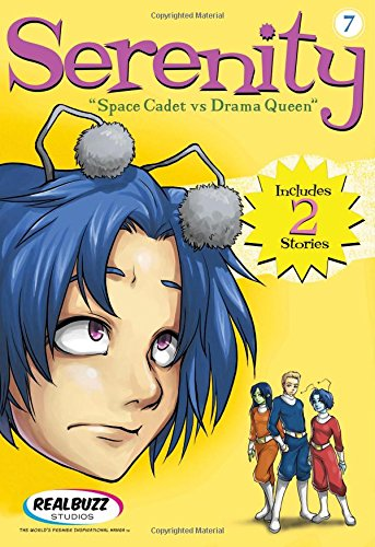 Space Cadet Vs. Drama Queen (Serenity (Thomas Nelson), Band 7)