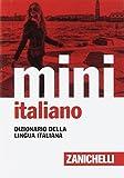 Il mini di italiano. Dizionario della lingua italiana...