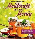 Heilkraft aus dem Honig: Von Manuka- und heimischen Honigsorten (Anwendung und Wirkung)