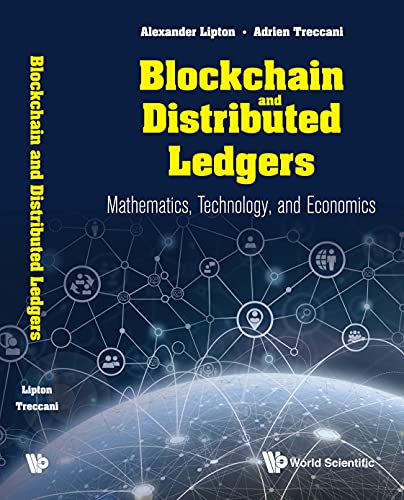 Blockchain and Distributed Ledgers:Mathematics, Technology, and Economics (English Edition)