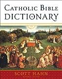 Best Bible Dictionaries - Catholic Bible Dictionary Review