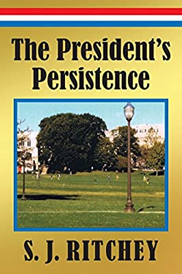 The President's Persistence