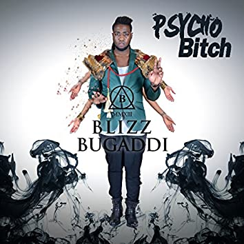 Psycho Bitch