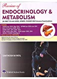 Review of Endocrinology & Metabolism For NEET SS And AIIMS, JIPMER, PGIMER DM Entrance Examinations 1st Edition 2020