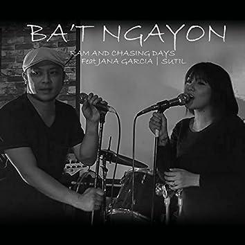 Ba't Ngayon