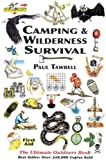 (Camping & Wilderness Survival: The Ultimate Outdoors Book) By Tawrell, Paul (Author) Paperback on (03 , 2006)
