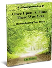 Once Upon A Time There Was You (Living Your Story Book 1)