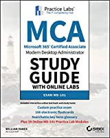MCA Modern Desktop Study Guide with Online Labs: Exam MD-101
