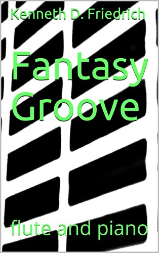 Fantasy Groove: flute and piano (English Edition)