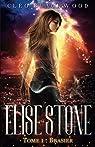 Elise Stone, tome 1 : Brasier par Blackwood