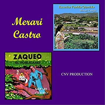 Escucha Pueblo Querido /  Zaqueo el Publicano