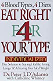 'Eat Right 4 Your Type' by Dr. Peter D'Adamo