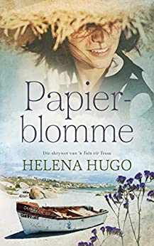 Papierblomme (Afrikaans Edition) by [Helena Hugo]