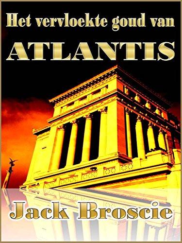 Het vervloekte goud van Atlantis (Dutch Edition)