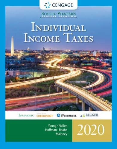 Compare Textbook Prices for South-Western Federal Taxation 2020: Individual Income Taxes Intuit ProConnect Tax Online 2020 & RIA Checkpoint 1 term 6 months Printed Access Card 43 Edition ISBN 9780357109151 by Young, James C.,Nellen, Annette,Hoffman, William H.,Raabe, William A.,Maloney, David M.