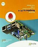 Aprender Raspberry Pi 4 con 100 ejercicios prácticos (APRENDER...CON 100 EJERCICIOS PRÁCTICOS)