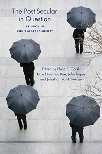 The Post-Secular in Question: Religion in Contemporary Society (Social Science Research Council, 7)