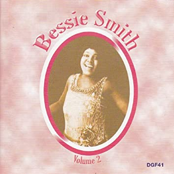 The Complete Recordings of Bessie Smith, Vol. 2