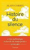 Histoire du silence - De la Renaissance à nos jours