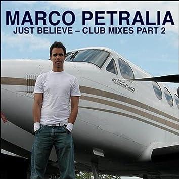 Just Believe Remixes 2
