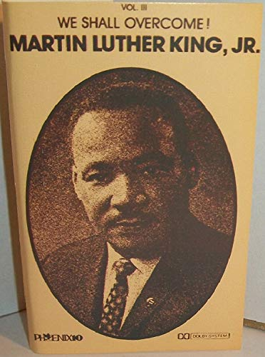 We Shall Overcome! Volume 3 (Cassette Tape) (Martin Luther King Jr We Shall Overcome)