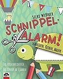 Schnippel-Alarm! Das Ausschneide-Buch für Kinder ab 3 Jahren: Bastelbuch:...