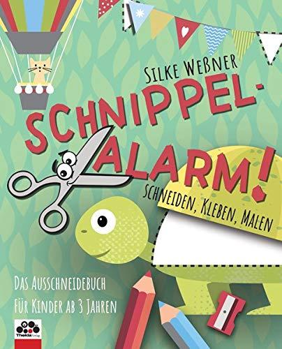 Schnippel-Alarm! Das Ausschneide-Buch für Kinder ab 3 Jahren: Bastelbuch: Schneiden, Kleben, Malen