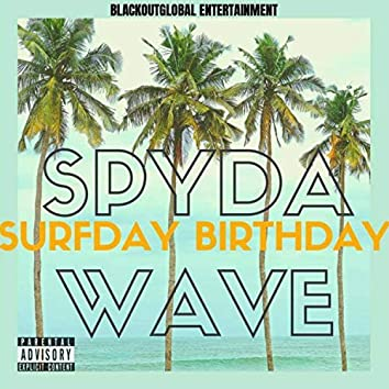 Surfday, Birthday