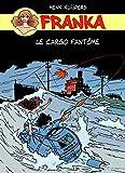 Franka - Le cargo fantôme