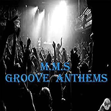Groove Anthems